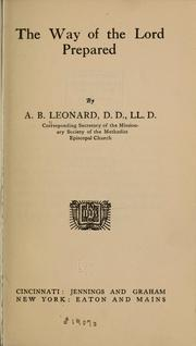 Cover of: The way of the Lord prepared | A. B. Leonard