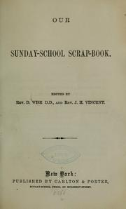 Cover of: Our Sunday-school scrap-book |  Daniel Wise