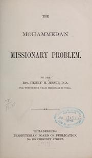 Cover of: The Mohammedan missionary problem | Jessup, Henry Harris