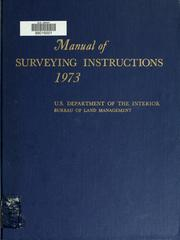 Cover of: Manual of instructions for the survey of the public lands of the United States | United States. Bureau of Land Management.