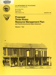 Cover of: Proposed Three Rivers resource management plan | United States. Bureau of Land Management. Three Rivers Resource Area