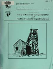 Cover of: Proposed Tonopah resource management plan and final environmental impact statement | United States. Bureau of Land Management. Tonopah Resource Area