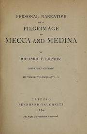 Cover of: Personal narrative of a pilgrimage to Mecca and Medina | Burton, Richard Sir