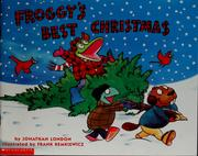 Cover of: Froggy's best Christmas by Jonathan London