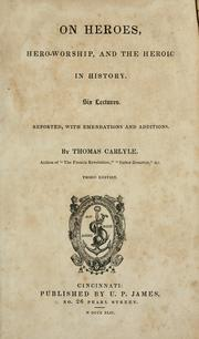 Cover of: On heroes, hero-worship, and the heroic in history by Thomas Carlyle