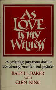 Cover of: As love is my witness by