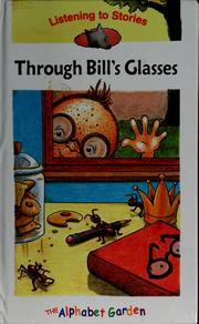 Cover of: Through Bill's glasses |