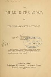Cover of: The child in the midst | William M. Leftwich