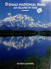 Cover of: Denali National Park | Rick McIntyre