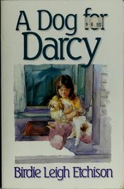 Cover of: A dog for Darcy | Birdie L. Etchison
