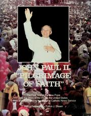 Cover of: John Paul II, pilgrimage of faith by