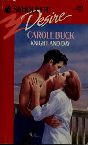 Cover of: Knight And Day | Carole Buck