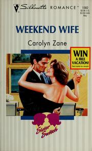 Cover of: Weekend wife | Carolyn Zane