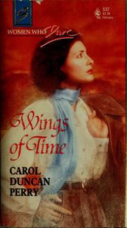 Cover of: Wings of time by Carol Duncan Perry