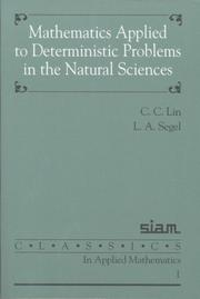 Cover of: Mathematics applied to deterministic problems in the natural sciences by C. C. Lin