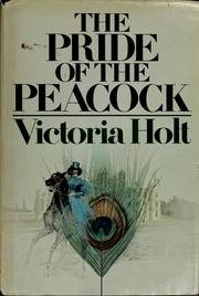 Cover of: The pride of the peacock | Victoria Holt