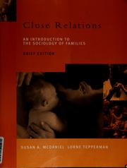 Cover of: Close relations by Susan A. McDaniel