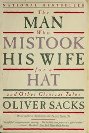 Cover of: The man who mistook his wife for a hat and other clinical tales | Oliver Sacks