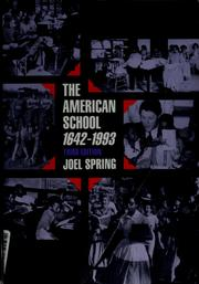 Cover of: The American school, 1642-1993 by Joel H. Spring