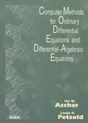 Cover of: Computer methods for ordinary differential equations and differential-algebraic equations | U. M. Ascher