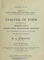 Cover of: Analysis of form as displayed in Beethoven's thirty-two pianoforte sonatas | Harding, H. A.