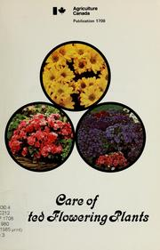 Cover of: CARE OF POTTED FLOWERING PLANTS | Linda Hink