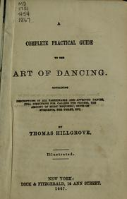 Cover of: A complete practical guide to the art of dancing -- | Thomas Hillgrove