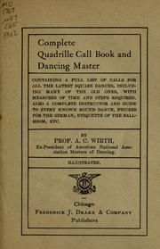 Cover of: Complete quadrille call book and dancing master | A. C. Wirth