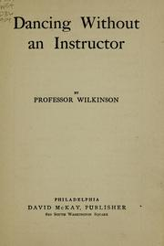 Cover of: Dancing without an instructor | Wilkinson Professor