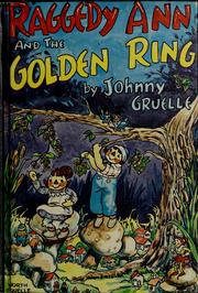 Cover of: Raggedy Ann and the golden ring | Johnny Gruelle