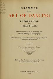 Cover of: Grammar of the art of dancing, theoretical and practical | Friedrich Albert Zorn