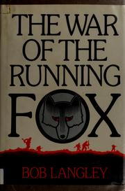 Cover of: The war of the running fox by Bob Langley