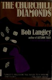 Cover of: The Churchill diamonds by Bob Langley