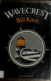 Cover of: Wavecrest by Bill Knox