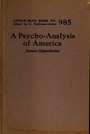 Cover of: A psycho-analysis of America | Oppenheim, James