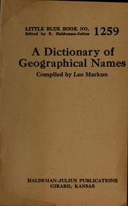 Cover of: A dictionary of geographical names | Leo Markun