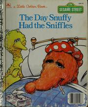 Cover of: The Day Snuffy Had the Sniffles | Linda Lee Maifair