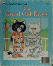 Cover of: The good old days | Dave Werner, Dave Werner