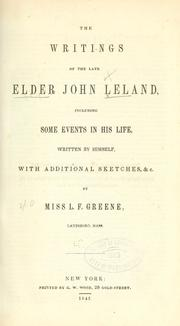 Cover of: The writings of the late Elder John Leland... by John Leland undifferentiated