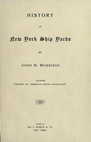 Cover of: History of New York ship yards by John Harrison Morrison