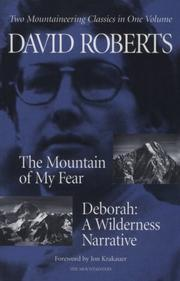 Cover of: The Mountain of My Fear : Deborah : A Wilderness Narrative | David Roberts