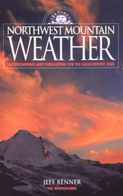 Cover of: Northwest mountain weather | Jeff Renner