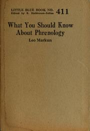 Cover of: What you should know about phrenology | Leo Markun