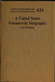 Cover of: A United States commercial geography | Leo Markun