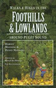 Cover of: Walks & hikes in the foothills & lowlands around Puget Sound by Harvey Manning