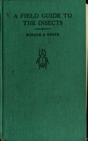 Cover of: A field guide to the insects of America north of Mexico by Donald Joyce Borror