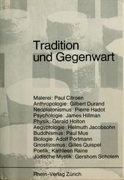 Cover of: Tradition und Gegenwart | Eranos Conference (1968 Ascona, Switzerland)