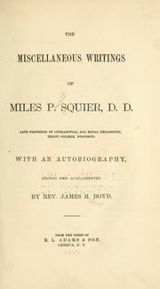 Cover of: The miscellaneous writings of Miles P. Squier ... with an autobiography by Miles P. Squier