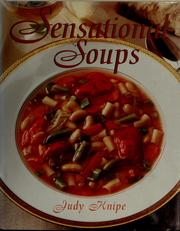 Cover of: Sensational soups | Judy Knipe