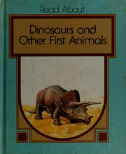 Cover of: Dinosaurs and other first animals by Dean Morris